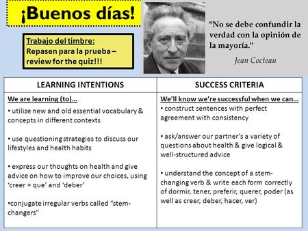 LEARNING INTENTIONSSUCCESS CRITERIA We are learning (to)… utilize new and old essential vocabulary & concepts in different contexts use questioning strategies.