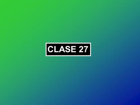 CLASE 27.