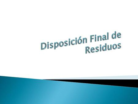 Disposición Final de Residuos