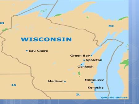 Wisconsin State Governor Population: 5,686,986. Personal History.
