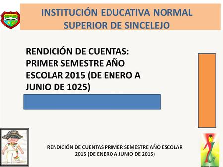 INSTITUCIÓN EDUCATIVA NORMAL SUPERIOR DE SINCELEJO