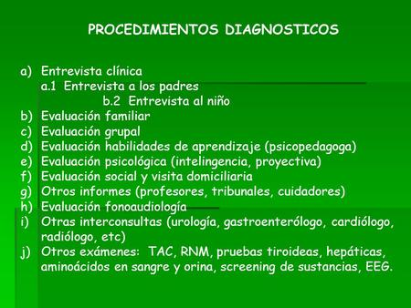 PROCEDIMIENTOS DIAGNOSTICOS