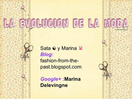 Sata ☯ y Marina ☠ Blog: fashion-from-the- past.blogspot.com Google+ :Marina Delevingne.