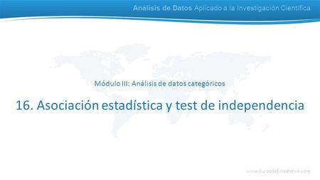 16. Asociación estadística y test de independencia