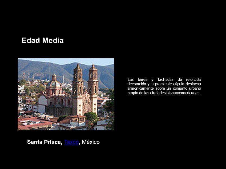 Edad Media Con similitudes y diferencias, forma parte del mismo mundo cultural que Santa Prisca de Taxco o San Pedro de Roma.