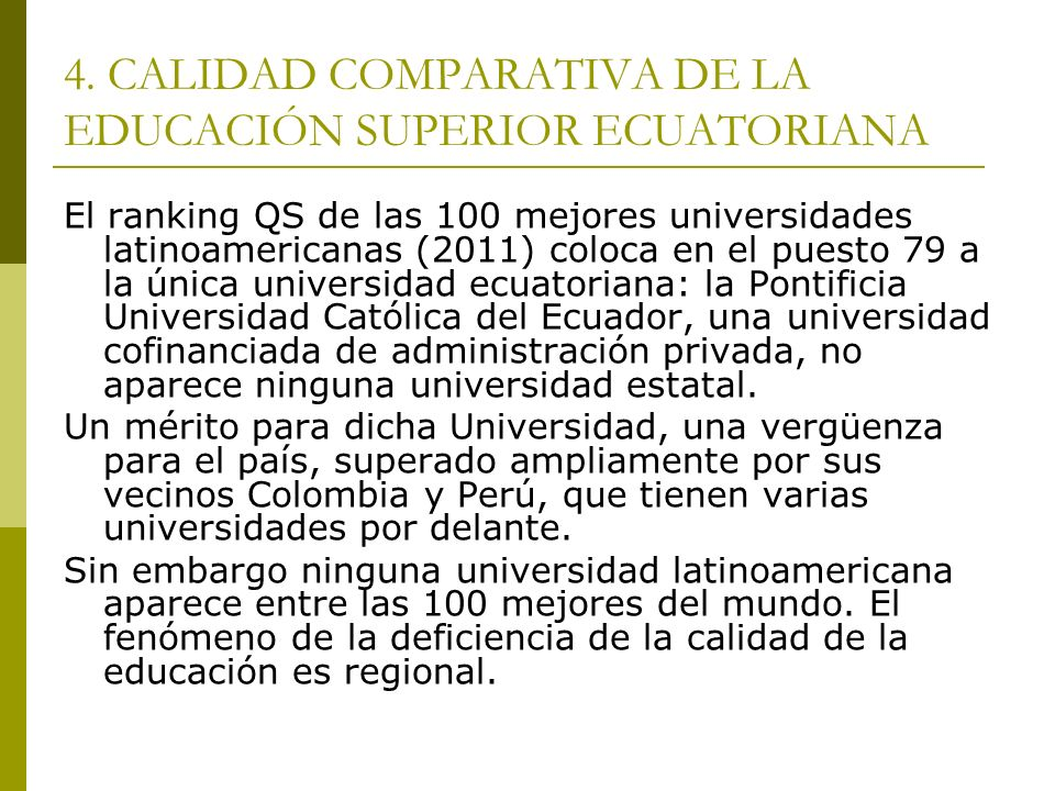 AÑOS DE ESCOLARIDAD (PROMEDIO) Y COMPETENCIA INTERNACIONAL Banco Interamericano de Desarrollo: Hacia la expansión del capital de conocimiento en A.L., 2005.