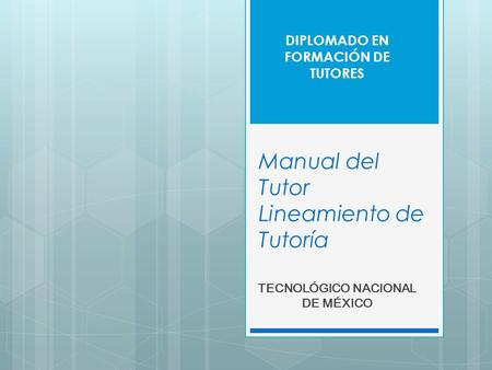 Manual del Tutor Lineamiento de Tutoría
