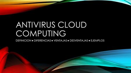 Antivirus Cloud Computing