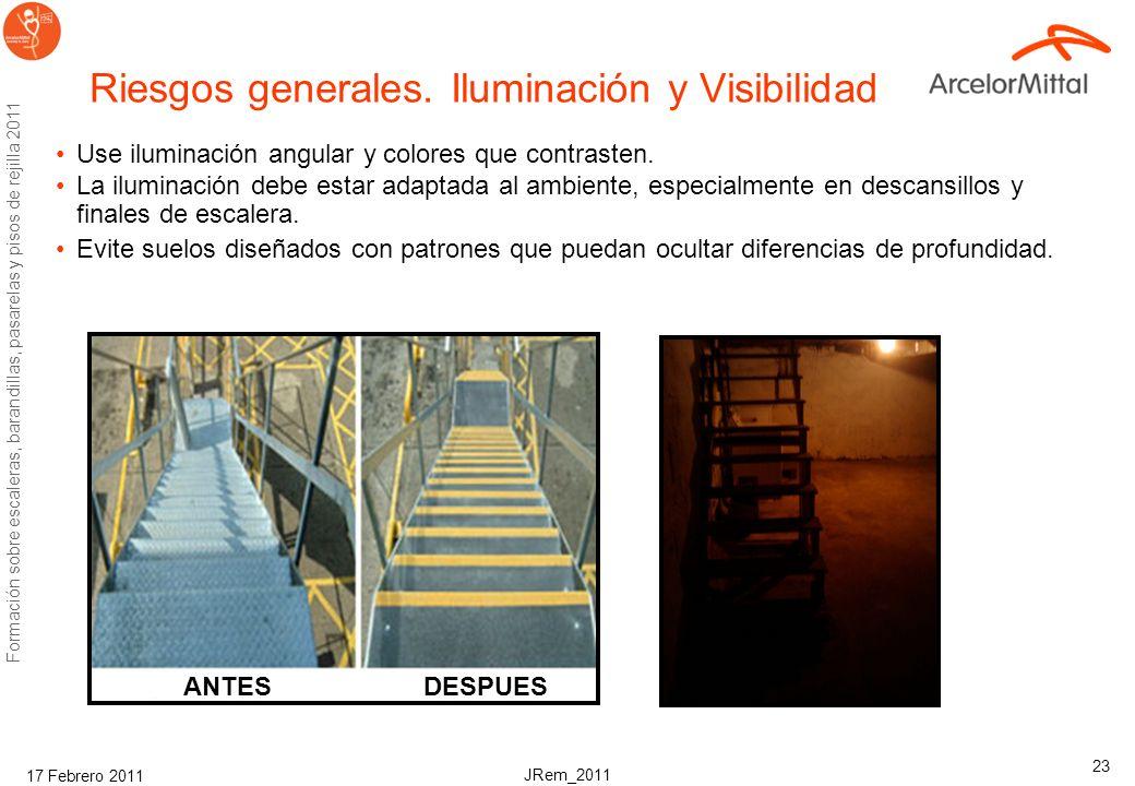 JRem_2011 Formación sobre escaleras, barandillas, pasarelas y pisos de rejilla 2011 17 Febrero 2011 23 Riesgos generales.