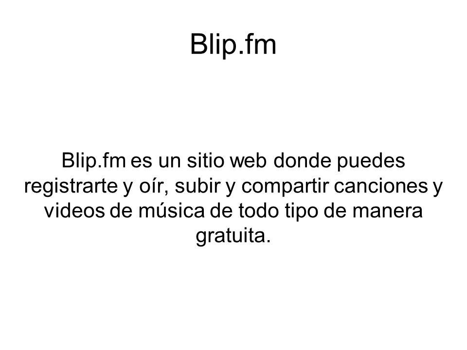 Blip.fm ¿Qué utilidades y herramientas tiene?