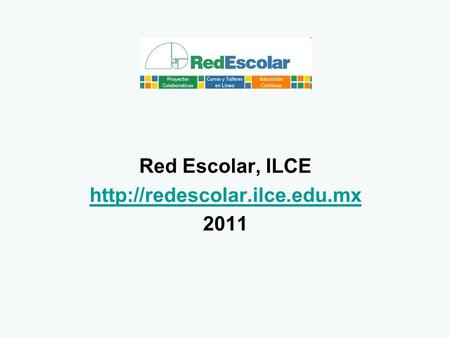 Red Escolar, ILCE  2011.