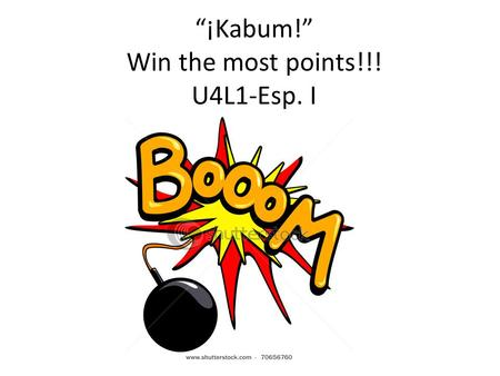 ¡Kabum! Win the most points!!! U4L1-Esp. I DEUTSCH II.