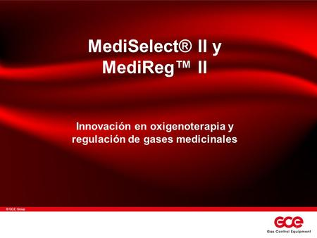 MediSelect® II y MediReg™ II REGULADORES MEDICINALES