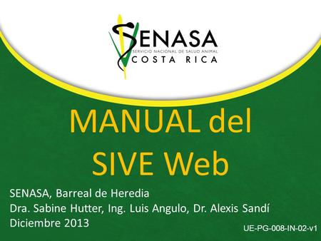 MANUAL del SIVE Web SENASA, Barreal de Heredia