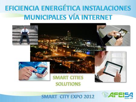 Vial Urbano Ornamental Eficiencia Energética por Internet Ámbito Municipal Global.