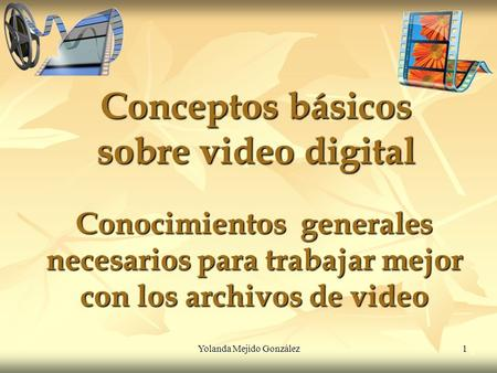 Conceptos básicos sobre video digital