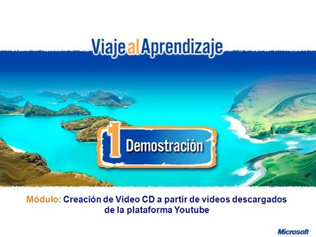 Diseño de Actividades Educativas con Hot Potatoes Creación de Video CD a partir de videos descargados de la plataforma Youtube R e d d e P r o f e s o.