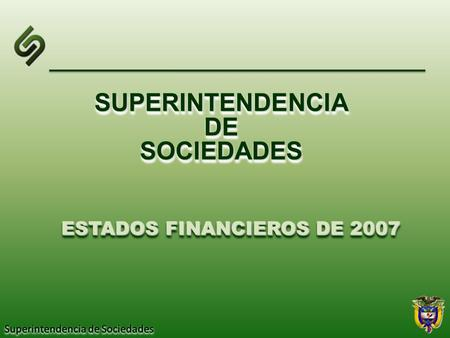 ESTADOS FINANCIEROS DE 2007