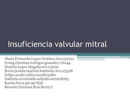 Insuficiencia valvular mitral