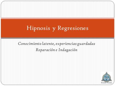 Hipnosis y Regresiones