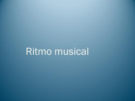 Ritmo musical. Según Edward Willems, a efectos del estudio del ritmo musical es indispensable distinguir entre ritmo, rítmica y métrica.