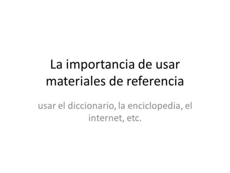 La importancia de usar materiales de referencia