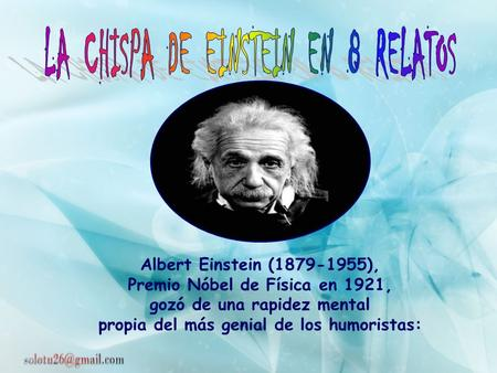 LA CHISPA DE EINSTEIN EN 8 RELATOS