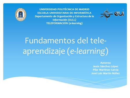 Fundamentos del tele-aprendizaje (e-learning)