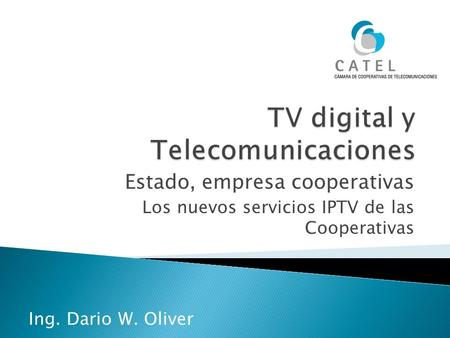 TV digital y Telecomunicaciones
