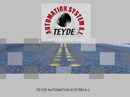 TEYDE AUTOMATION SYSTEM S.L.