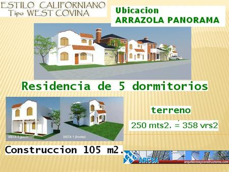 Ubicación Arrazola Panorama Terreno de 250 Mts2 = 358 Varas2 Vista real de terrenos disponibles, vista virtual de casa West Covina.