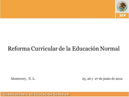 Reforma Curricular de la Educación Normal