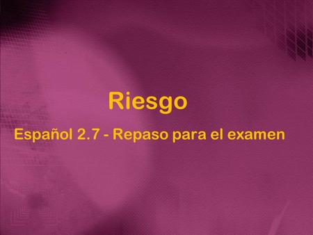 Riesgo Español 2.7 - Repaso para el examen. El pretérito Choose the correct verb and write it in the preterite. La semana pasada yo _______ al cine con.