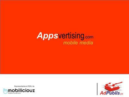 Mobile media Representante en PERU de Apps vertising. com.