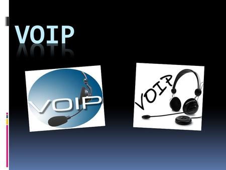VoIP.