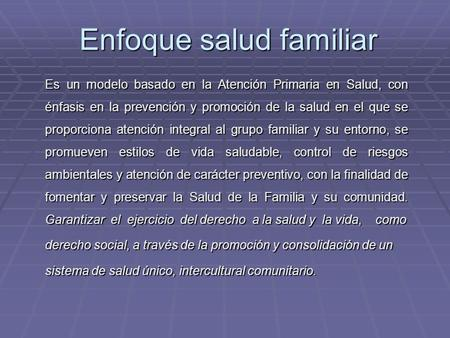 Enfoque salud familiar