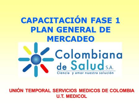 CAPACITACIÓN FASE 1 PLAN GENERAL DE MERCADEO