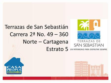 Carrera 2ª No. 49 – 360 Norte – Cartagena Estrato 5