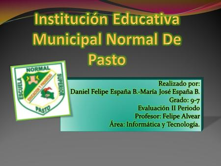 Institución Educativa Municipal Normal De Pasto