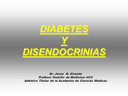 DIABETES Y DISENDOCRINIAS