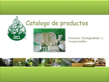 Catalogo de productos Productos Biodegradables y Composteables.