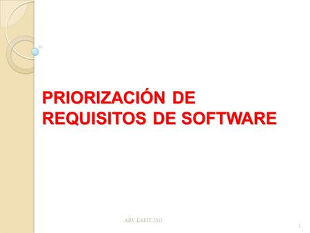PRIORIZACIÓN DE REQUISITOS DE SOFTWARE