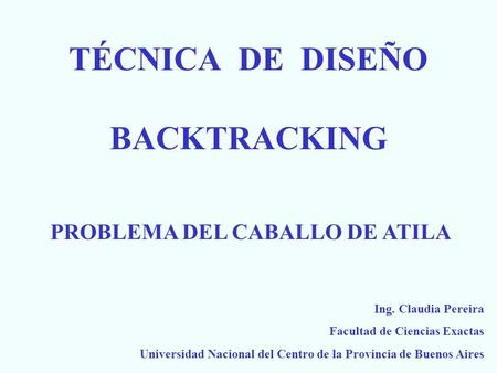 TÉCNICA DE DISEÑO BACKTRACKING