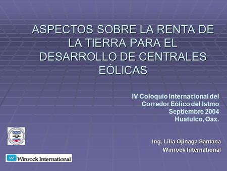 Ing. Lilia Ojinaga Santana Winrock International