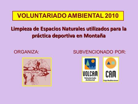 VOLUNTARIADO AMBIENTAL 2010