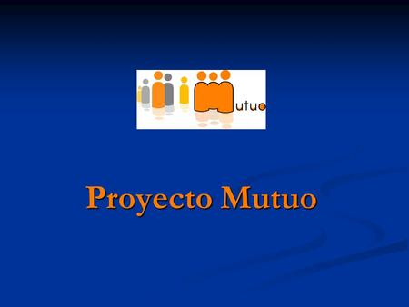 Proyecto Mutuo.