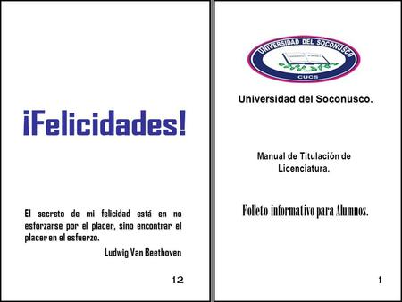 Universidad del Soconusco. Manual de Titulación de Licenciatura.