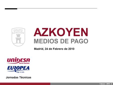 AZKOYEN Medios de Pago Your Partner for Payment Technologies
