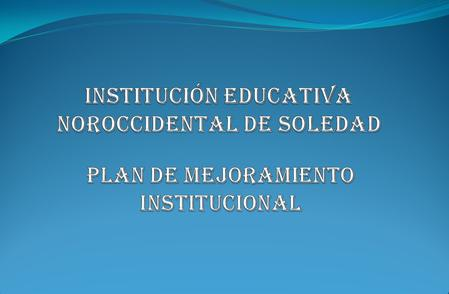 INSTITUCIÓN EDUCATIVA NOROCCIDENTAL DE SOLEDAD