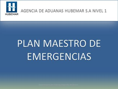 PLAN MAESTRO DE EMERGENCIAS